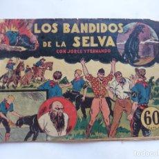 Tebeos: JORGE Y FERNANDO Nº 16 LOS BANDIDOS DE LA SELVA HISPANO AMERICANA 1940 ORIGINAL. Lote 182576888
