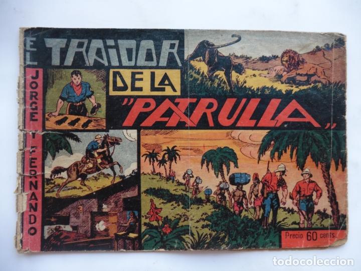JORGE Y FERNANDO Nº 22 EL TRAIDOR DE LA PATRULLA AMERICANA 1940 ORIGINAL (Tebeos y Comics - Hispano Americana - Jorge y Fernando)