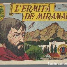 Tebeos: HISTORIA I LLEGENDA 22: L´ERMITA DE MIRAMAR, HISPANO AMERICANA, BUEN ESTADO. Lote 183263616