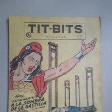 Tebeos: TIT BITS N° 2337 - A LA SOMBRA DE LA BASTILLA - HISTORIETA ORIGINAL ARGENTINA AÑO 1954. Lote 184431306