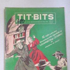 Tebeos: TIT BITS N° 2130 - LA MARCA DEL ZORRO! - HISTORIETA ORIGINAL ARGENTINA AÑO 1950. Lote 184518801