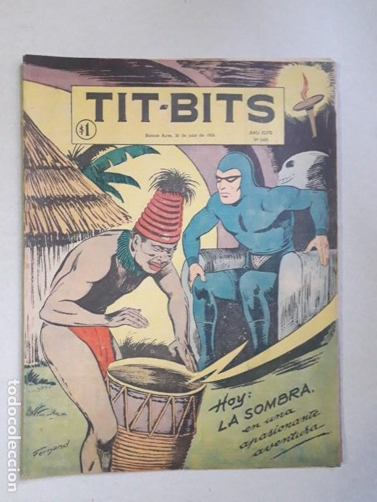 TIT BITS N° 2405 - LA SOMBRA - HISTORIETA ORIGINAL ARGENTINA AÑO 1955 (Tebeos y Comics - Hispano Americana - Otros)