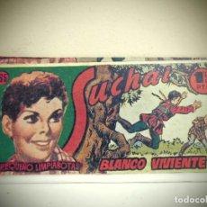 Tebeos: SUCHAI -NO 165 -BLANCO VIVIENTE - HISPANO AMERICANA -BCN . Lote 184780833
