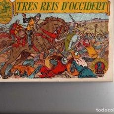 Tebeos: TRES REIS D' OCCIDENT Nº 19 DE HISTORIA Y LLEGENDA . Lote 186452427