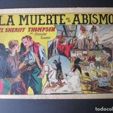 Tebeos: SHERIFF THOMPSON, EL (1943, HISPANO AMERICANA) 1 · 1943 · LA MUERTE EN EL ABISMO. Lote 187316077