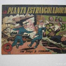 Tebeos: JORGE Y FERNANDO (1940, HISPANO AMERICANA) 62 · 1940 ·LA PLANTA ESTRANGULADORA.. Lote 188486103