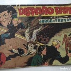 Tebeos: JORGE Y FERNANDO - EL DISPARO FATAL. Lote 190115193