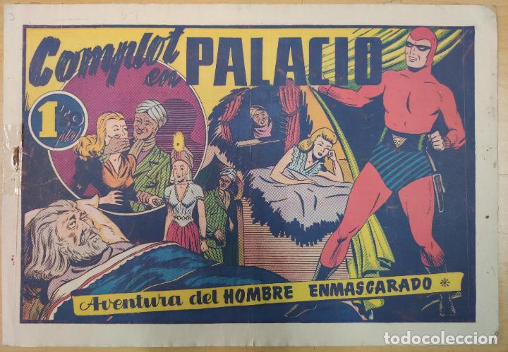 EL HOMBRE ENMASCARADO, COMPLOT EN PALACIO , HISPANO AMERICANA , ORIGINAL, H34 (Tebeos y Comics - Hispano Americana - Hombre Enmascarado)