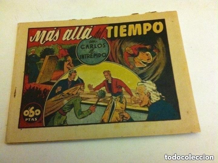 CARLOS EL INTRÉPIDO - MÁS ALLÁ DEL TIEMPO -0,60 PTA (BIEN (Tebeos y Comics - Hispano Americana - Carlos el Intrépido)
