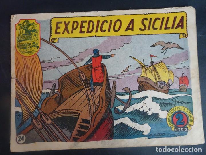 HISTORIA I LLEGENDA Nº 24 EXPEDICIÓ A SICILIA , HISPANO AMERICANA (Tebeos y Comics - Hispano Americana - Otros)