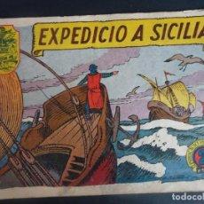 Tebeos: HISTORIA I LLEGENDA Nº 24 EXPEDICIÓ A SICILIA , HISPANO AMERICANA. Lote 191437342