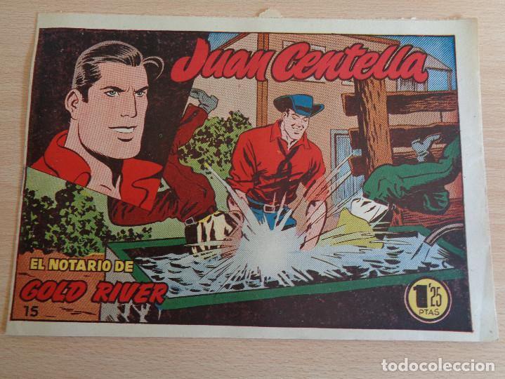 JUAN CENTELLA NÚM. 15. EL NOTARIO DE GOLD RIVER. ORIGINAL. EDITA HISPANO AMERICANA 1955. 1,25 PTAS (Tebeos y Comics - Hispano Americana - Juan Centella)