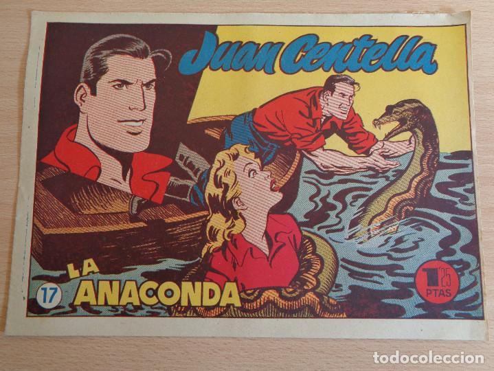 JUAN CENTELLA NÚM. 17. LA ANACONDA. ORIGINAL. EDITA HISPANO AMERICANA 1955. 1,25 PTAS (Tebeos y Comics - Hispano Americana - Juan Centella)