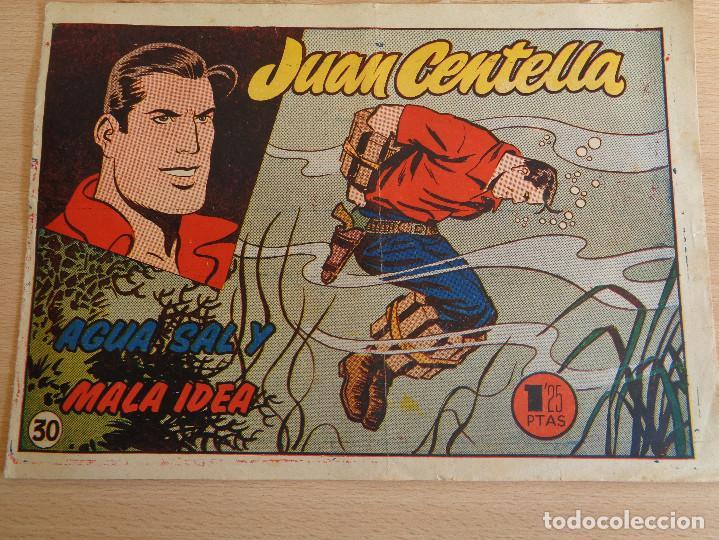 JUAN CENTELLA NÚM. 30. AGUA SAL Y MALA IDEA. ORIGINAL. EDITA HISPANO AMERICANA 1955. 1,25 PTAS (Tebeos y Comics - Hispano Americana - Juan Centella)