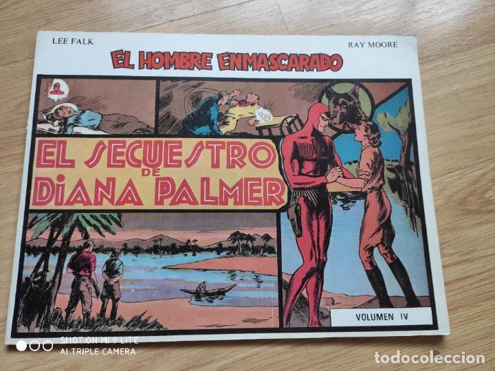 COMIC EL HOMBRE ENMASCARADO 1981 DE RAY MOORE, LEE FALK, VOLUMEN IV, EL SECUESTRO DE DIANA PALMER (Tebeos y Comics - Hispano Americana - Hombre Enmascarado)
