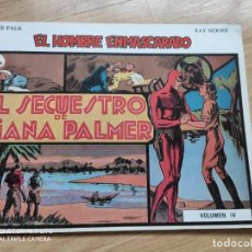 Tebeos: COMIC EL HOMBRE ENMASCARADO 1981 DE RAY MOORE, LEE FALK, VOLUMEN IV, EL SECUESTRO DE DIANA PALMER. Lote 192247233