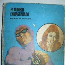 Tebeos: EL HOMBRE ENMASCARADO - PIRATAS MODERNOS - TOMO 7 BURU LAN EDICIONES 9 EPISODIOS 1973. Lote 194145113