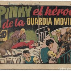 Tebeos: PINKY DE LA GUARDIA MOVIL - ORIGINAL. Lote 194501728