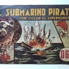 Tebeos: EL SUBMARINO PIRATA CON CICLON EL SUPERHOMBRE.NUM 10 HISPANO AMERICANA. Lote 194932135