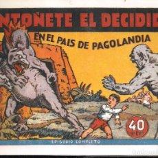 Tebeos: INFANTIL DE LAS GRANDES AVENTURAS ANTOÑETE EL DECIDIDO Nº 1 EN EL PAIS DE PAGOLANDIA . Lote 195193647