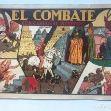 Tebeos: EL COMBATE CON CARLOS EL INTREPIDO . HISPANO AMERICANA . Lote 195297872