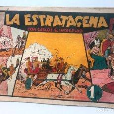 Tebeos: LA ESTRATAGEMA CON CARLOS EL INTREPIDO . HISPANO AMERICANA. Lote 195299241