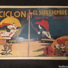 Tebeos: CICLON, EL SUPERHOMBRE EN SERVICIO SECRETO. HISPANO AMÉRICA. ORIGINAL. AÑOS 40. Lote 195982281