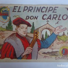 Tebeos: ANTIGUO COMIC TIEMPOS HEROICOS 22, EL PRÍNCIPE DON CARLOS, HISPANO AMERICANA ,VER FOTOS. Lote 197072951