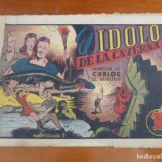 Tebeos: CARLOS EL INTREPIDO EL IDOLO DE LA CAVERNA. Lote 202719391