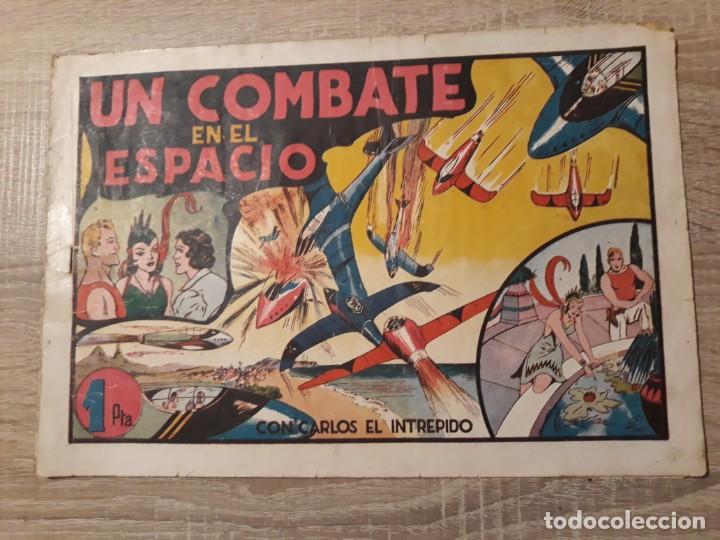 UN COMBATE EN EL ESPACIO.CARLOS EL INTREPIDO 1PTA.HISPANO AMERICANA (Tebeos y Comics - Hispano Americana - Otros)