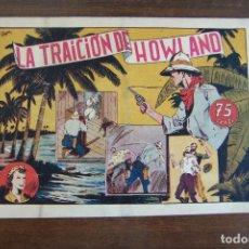 Tebeos: HISPANO AMERICANA, MONOGRÁFICO Nº LA TRAICIÓN DE HOWLAND. Lote 206327121