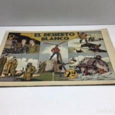 Livros de Banda Desenhada: EL DESIERTO BLANCO - EDITORIAL HISPANO AMERICANA 1942 - ORIGINAL. Lote 210436712