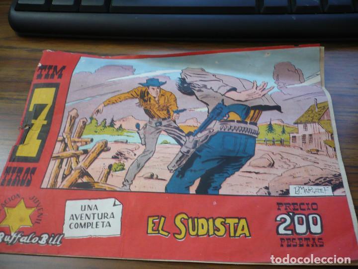 TIM 7 TIROS EL SUDISTA (Tebeos y Comics - Hispano Americana - Otros)