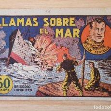 Livros de Banda Desenhada: JUAN CENTELLA. LLAMAS SOBRE EL MAR. HISPANO AMERICANA. ORIGINAL. Lote 219698195