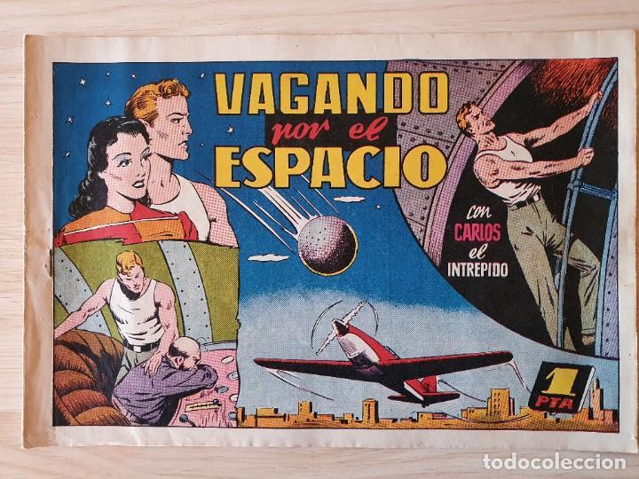 VAGANDO POR EL ESPACIO - CARLOS EL INTREPIDO - ORIGINAL (EDITORIAL HISPANO AMERICANA) (Tebeos y Comics - Hispano Americana - Carlos el Intrépido)