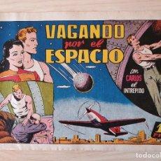 Tebeos: VAGANDO POR EL ESPACIO - CARLOS EL INTREPIDO - ORIGINAL (EDITORIAL HISPANO AMERICANA). Lote 220257237