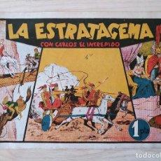 Tebeos: LA ESTRATAGEMA - CARLOS EL INTREPIDO - ORIGINAL (EDITORIAL HISPANO AMERICANA). Lote 220257611