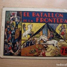 Tebeos: EL BATALLON DE LAS FRONTERA - ORIGINAL - AÑO 1942 - HISPANO AMERCIANA DE EDICIONES - BUEN ESTADO. Lote 221251790