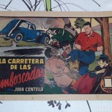 Tebeos: LA CARRETERA DE LAS EMBOSCADAS, JUAN CENTELLA N° 79, HISPANO AMERICANA , ORIGINAL. Lote 221368662