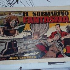 Tebeos: EL SUBMARINO FANTASMA, JUAN CENTELLA, HISPANO AMERICANA , ORIGINAL. Lote 221369598