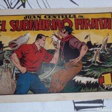 Tebeos: EL SUBMARINO PIRATA, JUAN CENTELLA, HISPANO AMERICANA, ORIGINAL. Lote 221369893