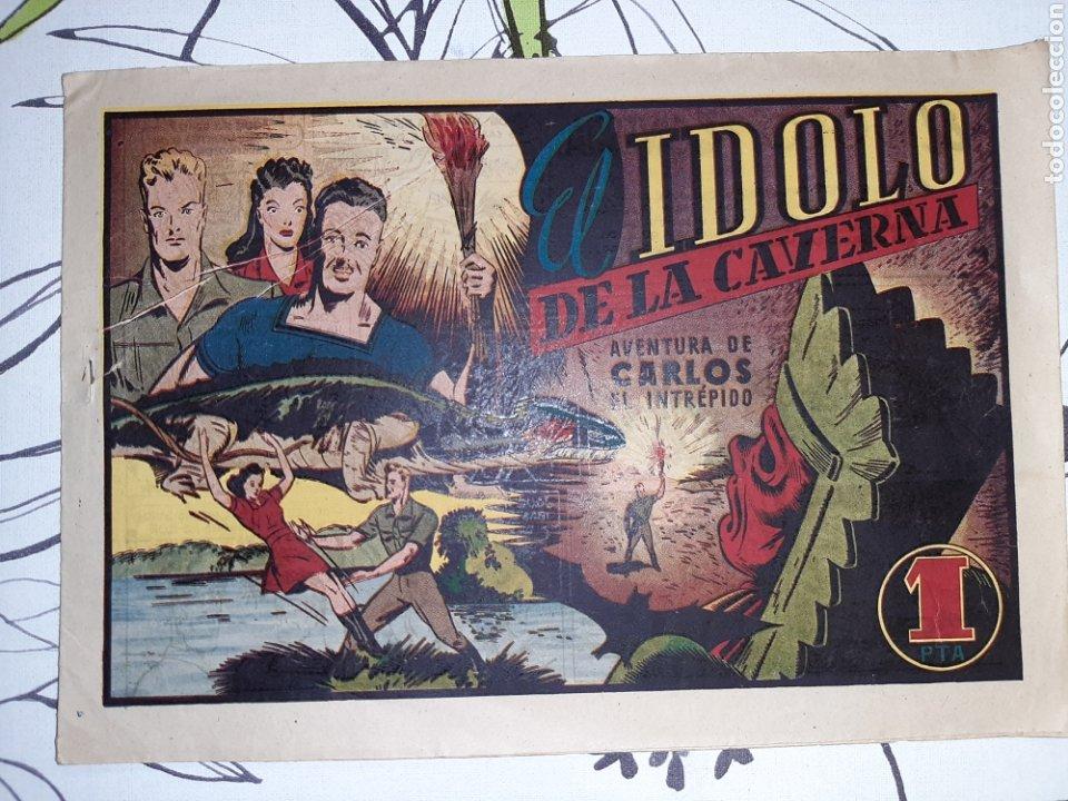 EL ÍDOLO DE LA CAVERNA, CARLOS EL INTRÉPIDO HISPANO AMERICANA ORIGINAL EN BUEN ESTADO (Tebeos y Comics - Hispano Americana - Carlos el Intrépido)