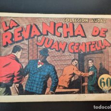 Tebeos: JUAN CENTELLA (1940, HISPANO AMERICANA) 34 · 1940 · LA REVANCHA DE JUAN CENTELLA. Lote 224853778