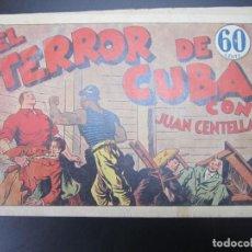Tebeos: JUAN CENTELLA (1940, HISPANO AMERICANA) 33 · 1940 · EL TERROR DE CUBA. Lote 227194955