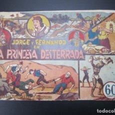 Tebeos: JORGE Y FERNANDO (1940, HISPANO AMERICANA) 2 · 1940 · LA PRINCESA DESTERRADA. Lote 227210370
