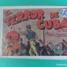 Tebeos: JUAN CENTELLA EL TERROR DE CUBA. Lote 230228615