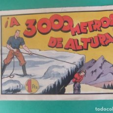 Tebeos: JUAN CENTELLA A 3000 METROS DE ALTURA HISPANO AMERICANA. Lote 230234575