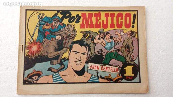 JUAN CENTELLA ORIGINAL Nº 111 - EDI. HISPANO AMERICANA 1940 - ¡ POR MÉJICO ! (Tebeos y Comics - Hispano Americana - Juan Centella)