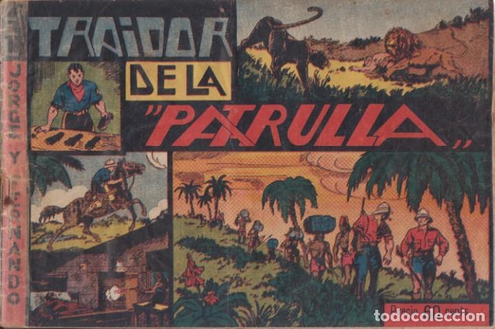 """COMIC JORGE Y FERNANDO """"EL TRAIDOR DE LA PATRULLA"""" HISPANO AMERICANA DE EDICIONES (60 CTMS) (Tebeos y Comics - Hispano Americana - Jorge y Fernando)"""