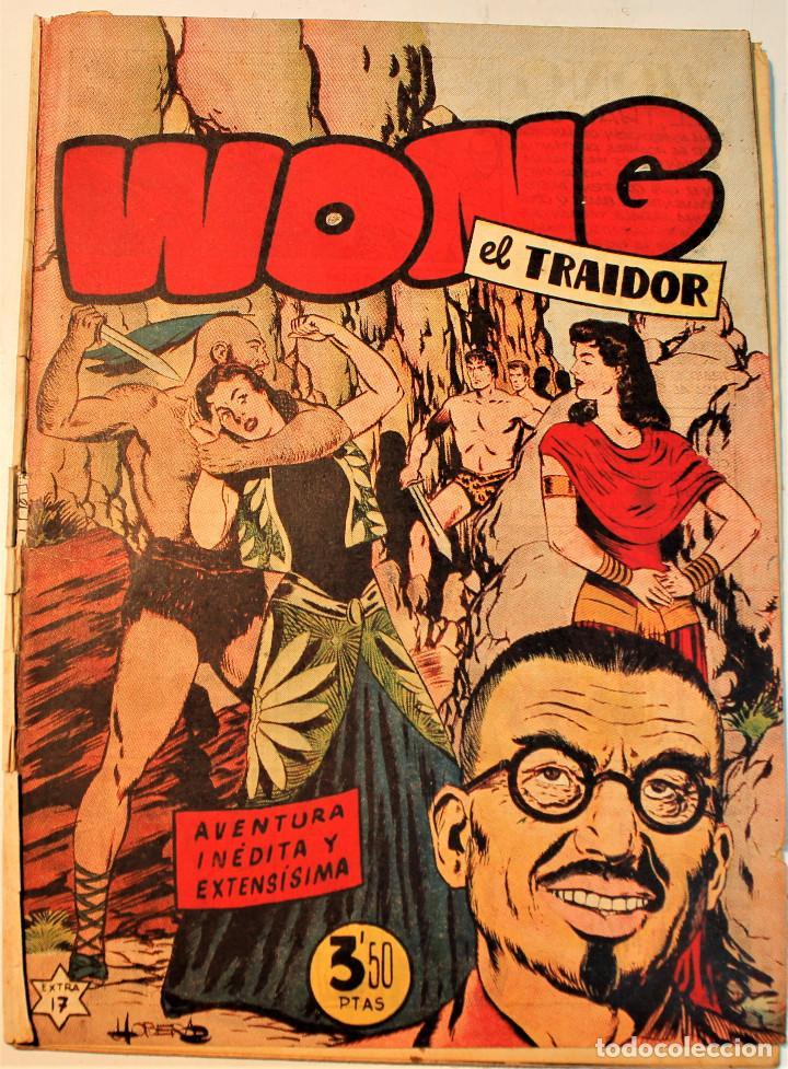 """EXTRA SERIE, EDITORIAL HISPANO AMERICANA, ORIGINAL 1950, NUM. 17, """" WONG EL TRAIDOR """" (Tebeos y Comics - Hispano Americana - Otros)"""